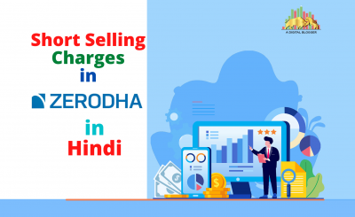 Short Selling Charges in Zerodha in Hindi